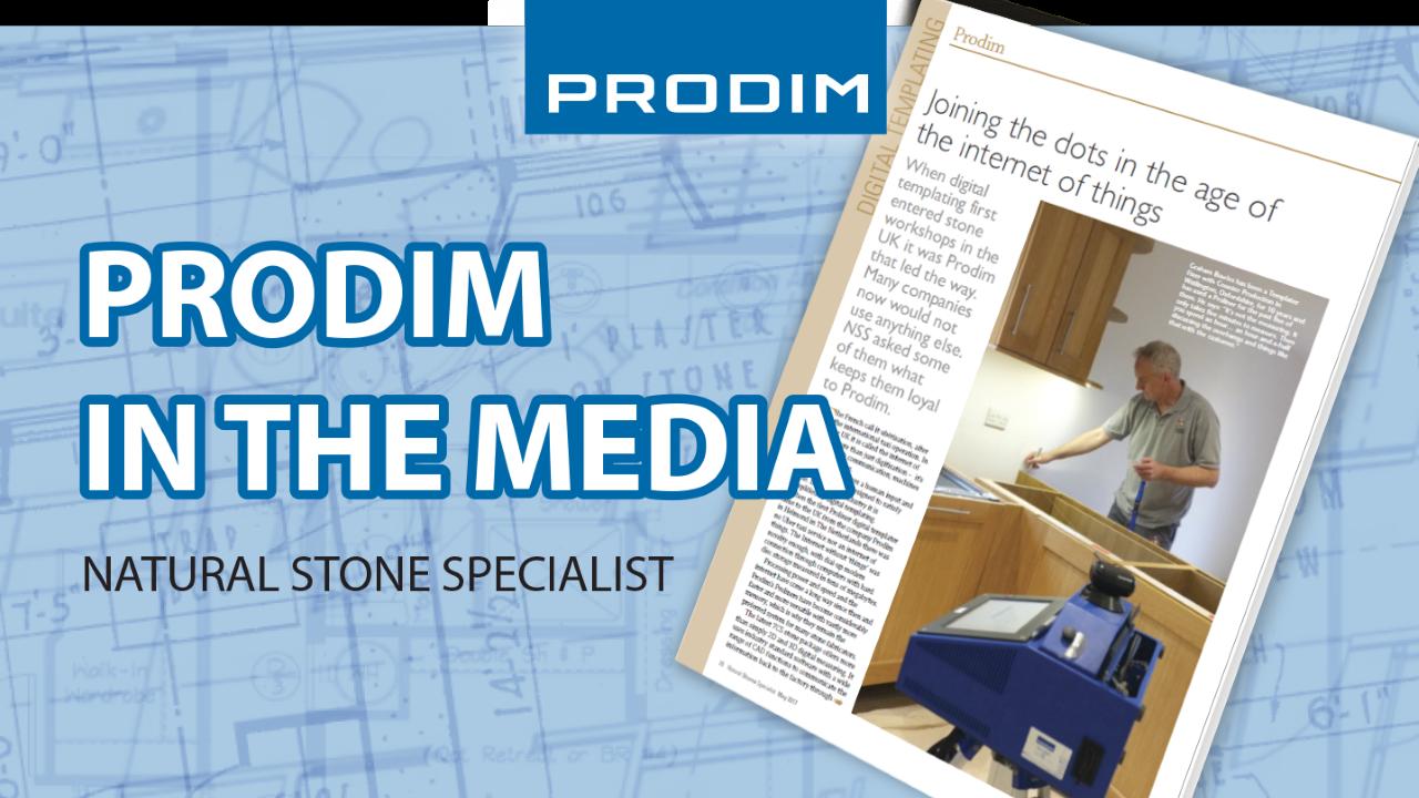 Prodim in the media: Natural Stone Specialist magazine - May 2017