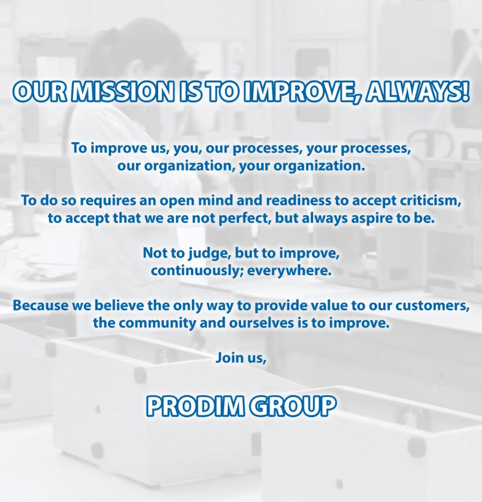 Prodim Group mission: our mission is to improve, always!