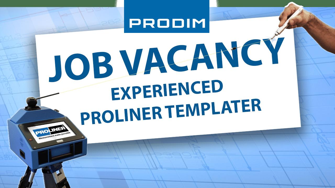 Prodim-Job-Vacancy-Experienced-Proliner-Templater
