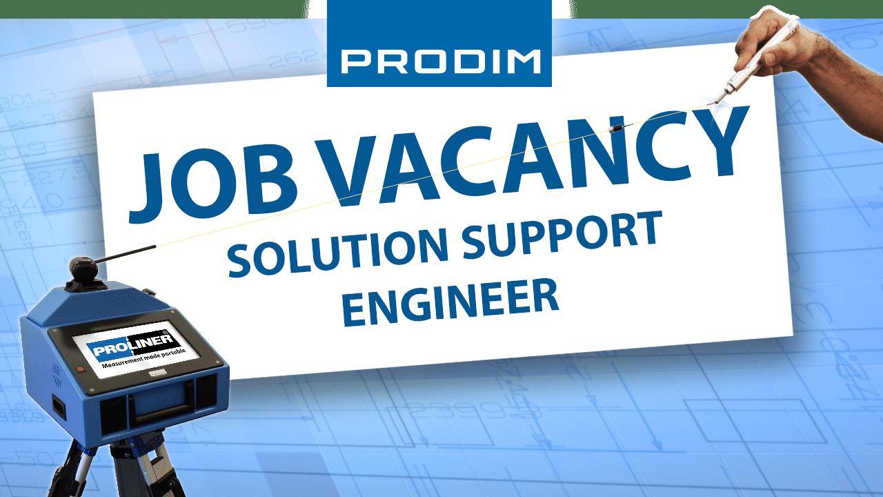 Prodim Job Vacancy - Solution Support Engineer