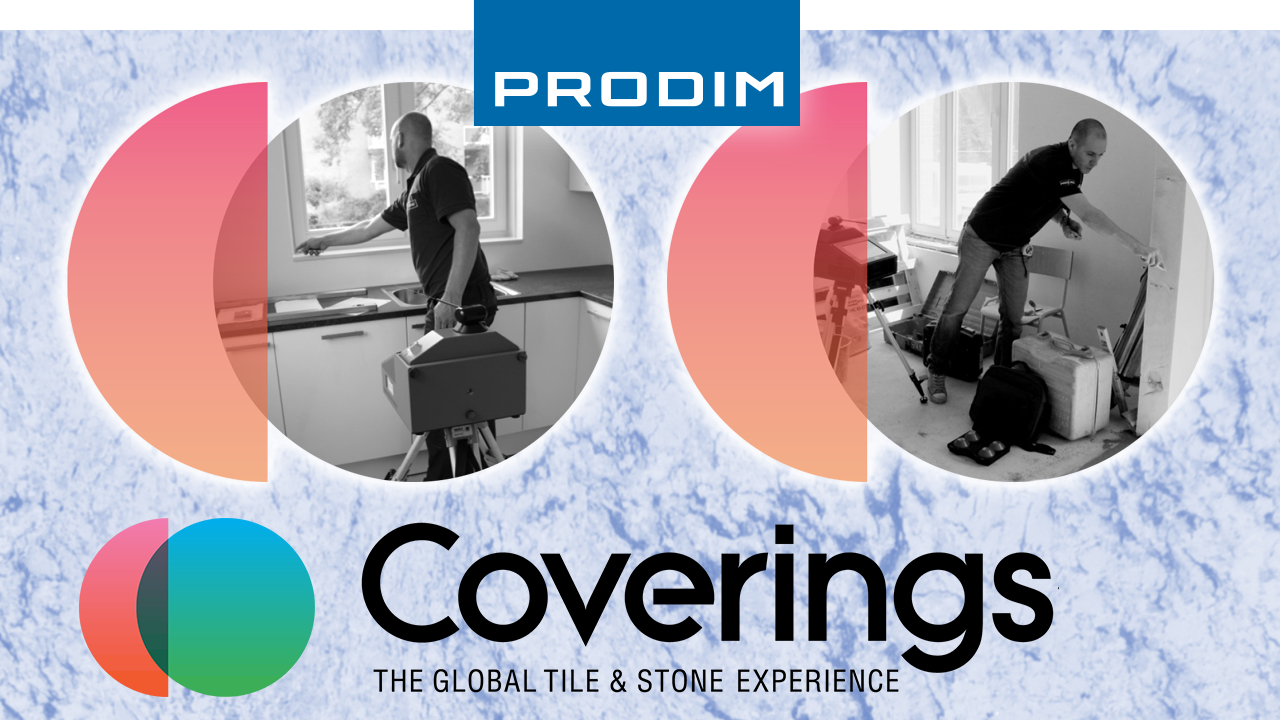 Prodim is exhibiting at Coverings 2020 - Booth 9913