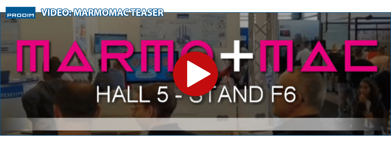 Slider displaying the latest Prodim video: Marmomac 2019 teaser. Click to watch the video.